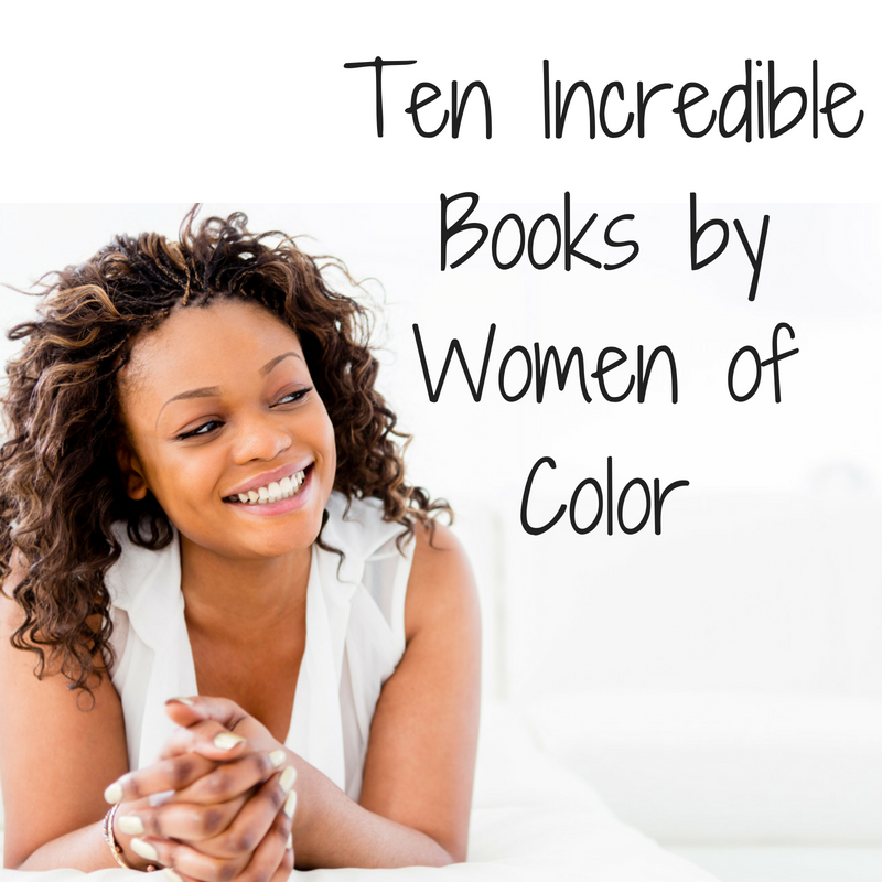 Ten Incredible Books By Women Of Color
